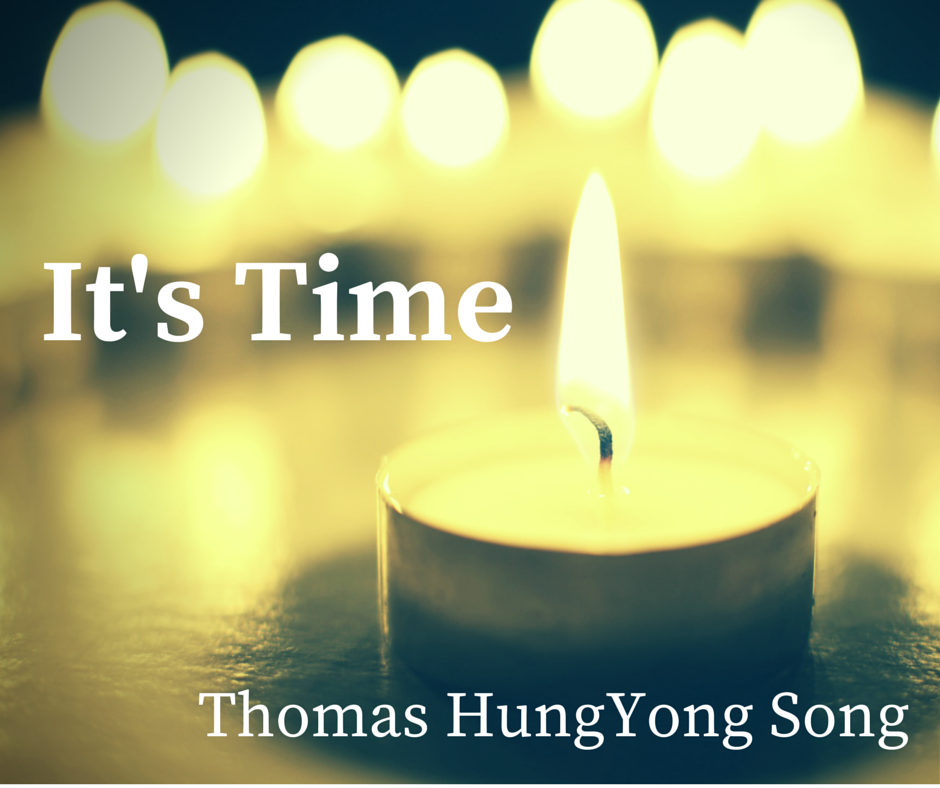 It's Time: Thomas HungYong Song