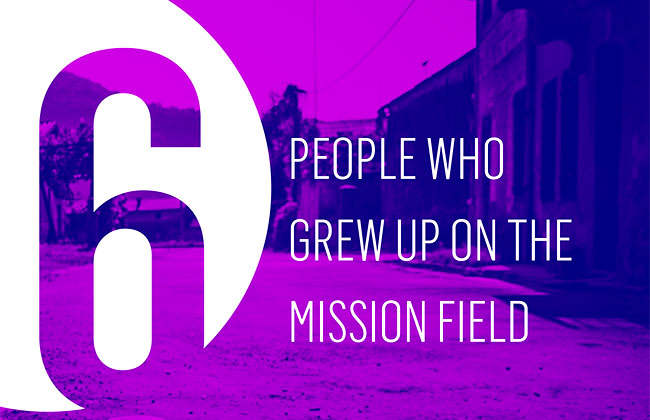 Six People Who Grew Up on the Mission Field