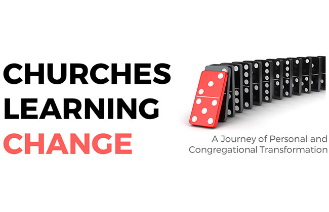 Churches Learning Change